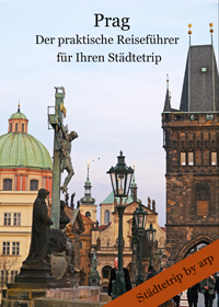 prag-reisefuehrer-staedtetrip-by-arp