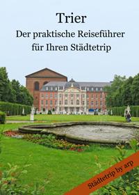 Trier - der neue Reiseführer